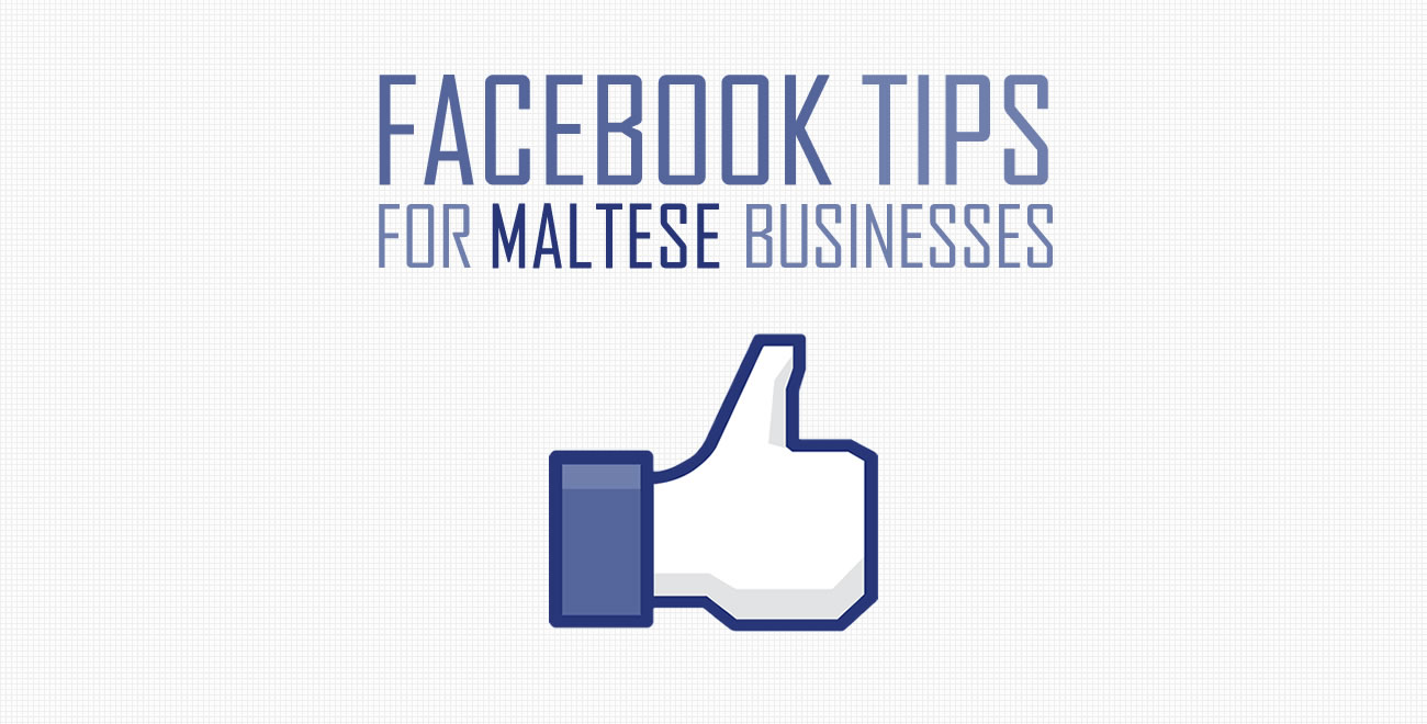 Facebook Tips for Maltese Businesses #Setup